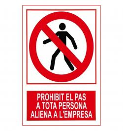 SEÑAL PROHIBICION 205 PVC 1MM 297X210 CATALAN